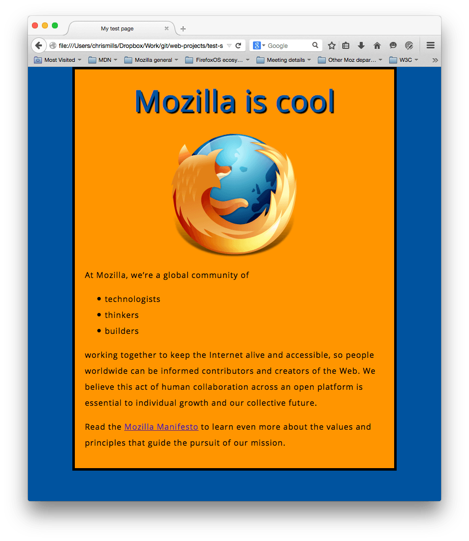 a mozilla logo, centered, and a header and paragraphs. It now looks nicely styled, with a blue background for the whole page and orange background for the centered main content strip.