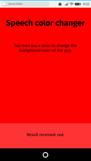 The UI of an app titled Speech Color changer. It invites the user to tap the screen and say a color, and then it turns the background of the app that color. In this case it has turned the background red.