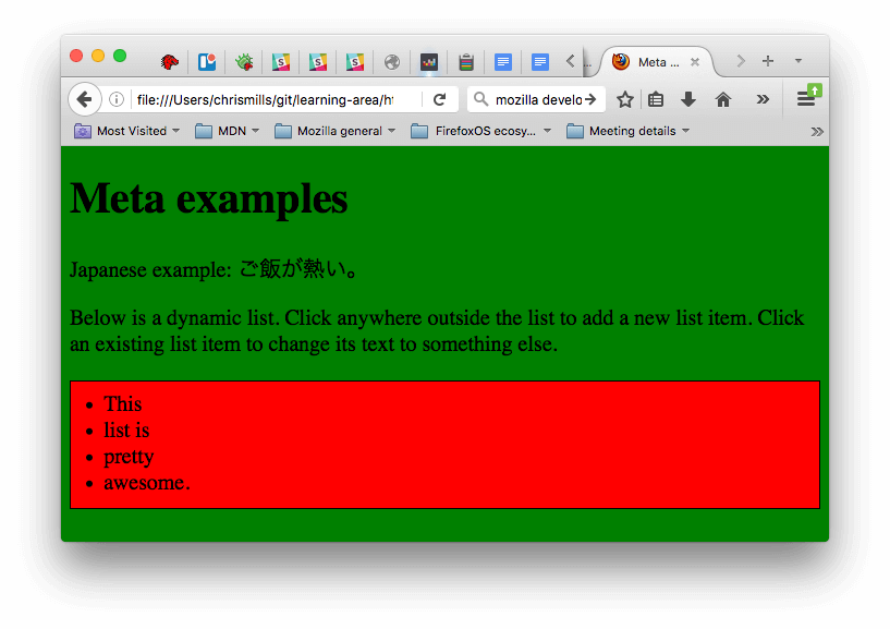 Example showing a page with CSS and JavaScript applied to it. The CSS has made the page go green, whereas the JavaScript has added a dynamic list to the page.